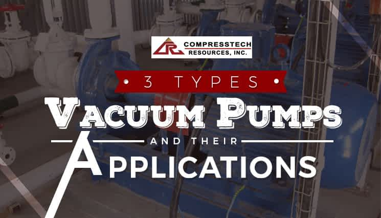 3-Types-of-Vacuum-Pumps-and-Their-Applications-Title