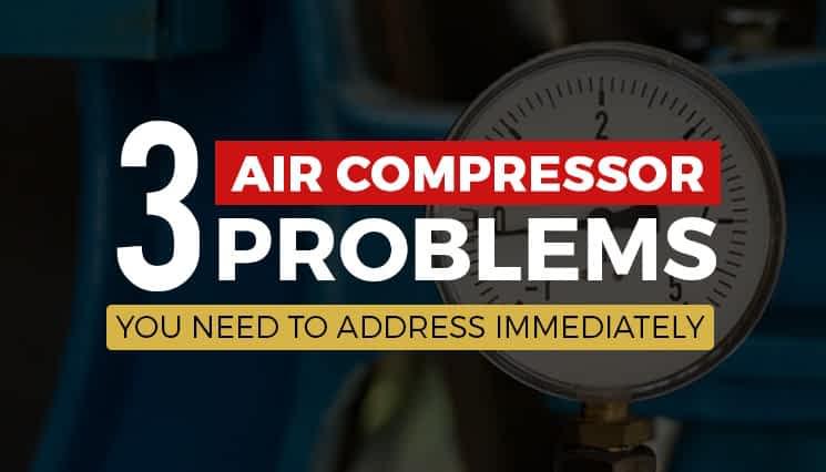 Air Compressor Problems