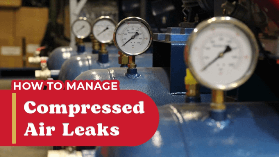 How to manage Compressed Air Leaks