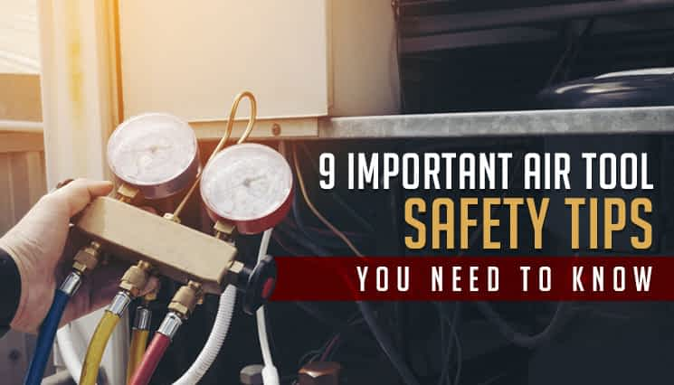 Air Tool Safety Tips